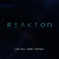 Reakton - Weltall: Erde: Mensch (2020)