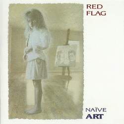 Red Flag - Naïve Art (30th Anniversary Expanded Edition) (2020)