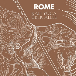 Rome - Kali Yuga Über Alles (Limited Edition Vinyl) (2020)