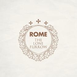Rome - The Lone Furrow (2020)