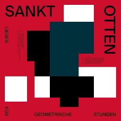 Sankt Otten - Lieder für geometrische Stunden (2020)