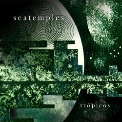 Seatemples - Trópicos (2020)