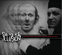 Severe Illusion - Voluntary Cognitive Dissonance (EP) (2020)