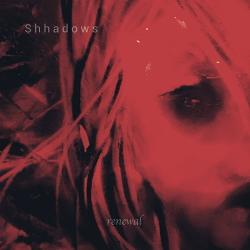 Shhadows - Renewal (2020)
