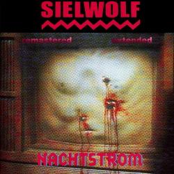 Sielwolf - Nachtstrom (Remastered & Extended) (2020)