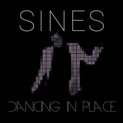 Sines - Dancing in Place (2020)