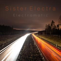 Sister Electra - Electromatic (EP) (2020)