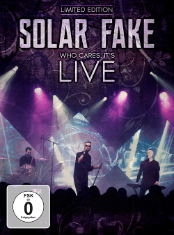 Solar Fake - Who Cares, It's Live (Limited Edition DVD) (2020)