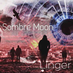 Sombre Moon - Linger (Single) (2020)