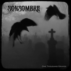 Sonsombre - One Thousand Graves (2020)