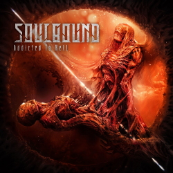 Soulbound - Addicted to Hell (2020)