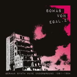 VA - Sowas von egal 2 (German Synth Wave Underground 1981-84) (2020)