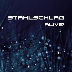 Stahlschlag - Alive! (2020)