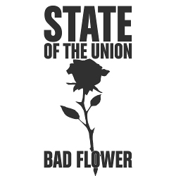 State of the Union - Bad Flower (EP) (2020)