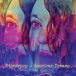 Stonerpop - American Dreams (2020)
