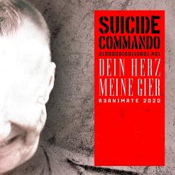 Suicide Commando - Dein Herz, Meine Gier / Bunkerb!tch (EP) (2020)