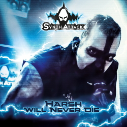 SynthAttack - Harsh Will Never Die (EP) (2020)