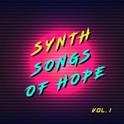 VA - Synth Songs of Hope, Vol. 1 (2020)