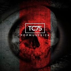TC75 - Popmusesick (2020)