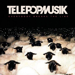 Télépopmusik - Everybody Breaks the Line (2020)