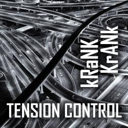 Tension Control - kRaNK KrANk (Single) (2020)