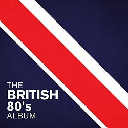 VA - The British 80's Album (2020)