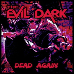 The Evil Dark - Dead Again (2020)