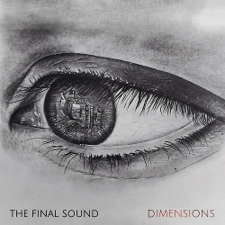 The Final Sound - Dimensions (2020)