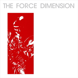 The Force Dimension - The Force Dimension: Red (2019)