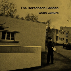 The Rorschach Garden - Grain Culture (2020)