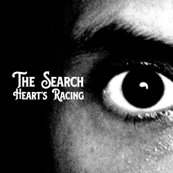 The Search - Heart's Racing (2020)