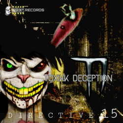 Toxikk Deception - Directive 15 (2020)