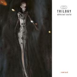 Trilogy - Different World - Remixed (2020)