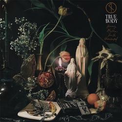 True Body - Heavenly Rhythms for the Uninitiated (2020)