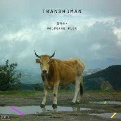 U96 & Wolfgang Flür - Transhuman (2020)
