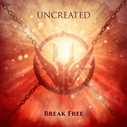 Uncreated - Break Free (EP) (2020)