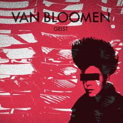 Van Bloomen - Geist (2020)