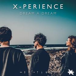 X-Perience - Dream A Dream (Single) (2020)