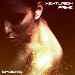 Xenturion Prime - Embers (Single) (2020)