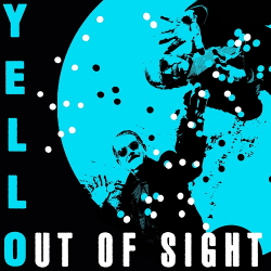 Yello - Out Of Sight (Single) (2020)