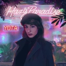 Yota - Hazy Paradise (2020)