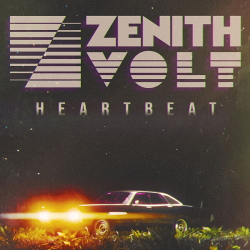 Zenith Volt - Heartbeat (Single) (2020)