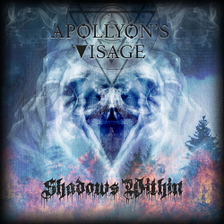 Apollyon's Visage - Shadow's Within (2020)