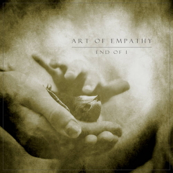 Art Of Empathy - End Of I (Collectors Edition) (2020)