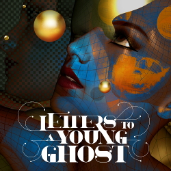 Letters To A Young Ghost - Letters To A Young Ghost (EP) (2020)