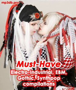 Electro-Industrial, EBM, Synthpop, Gothic compilations