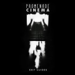 Promenade Cinema - Exit Guides (2020)