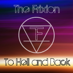 The Frixion - To Hell and Back (EP) (2020)