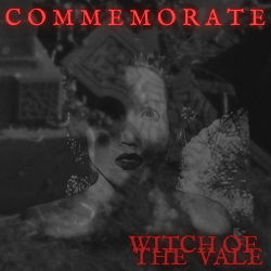 Witch of the Vale - Commemorate (Single) (2020)